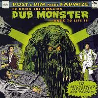 Bost & Bim Meet Fabwize - To Bring The Amazing Dub Monster Back To Life!!! (Bombist) LP