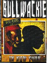 Bullwackie In New York - DVD