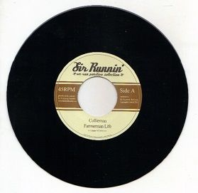 Collieman - Farmerman Life / dub (Sir Runnin) UK 7""