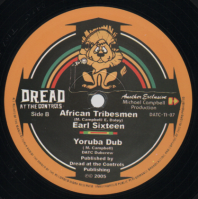 Earl 16 <sixteen> - African Tribesmen / Yoruba Dub / One God / One Dub  (Dread At The Controls) US 10&quot;