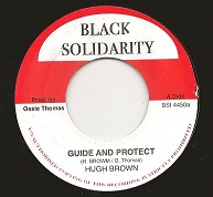 Hugh Brown - Guide & Protect / version (Black Solidarity) UK 7""