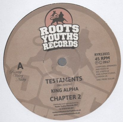 King Alpha - Testaments / Chapter 2 / Mass Extinction / Extinction Dub (Roots Youths) 12""
