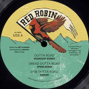 Midnight Riders - Outta Road / Speng Bond - Dread Outta Road / Naram - Dub Outta Road (Red Robin) EU 12""