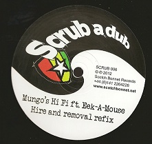 Mungo's Hi Fi ft. Eek-a-Mouse - Hire & Removal Refix (Scrub A Dub) UK 12""
