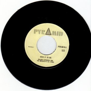 Roland Alphonso - Sock It To Me / Spanish Tonians - Rudie Gets Plenty (Pyramids) UK 7""