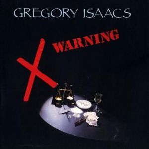 SALE ITEM - Gregory Isaacs - Warning (Firehouse / Dub Store Records) LP