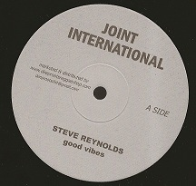 Steve Reynolds - Good Vibes / dub (Joint International) EU 10""