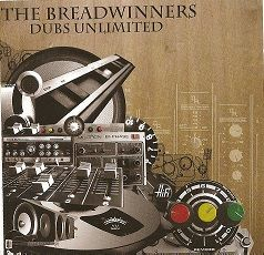 The Breadwinners - Dubs Unlimited (King Spinna) CD