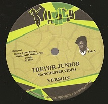 Trevor Junior -  Manchester Video / dub / Joker Soldier / dub (Livertyreggae) 12""