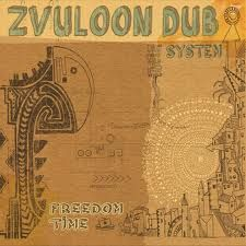 Zvuloon Dub System - Freedom Time (Medtone Records) CD