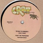 Chuck Turner - Trying To Conquer I / Professor Grizzly - Fight The Professor (Crat Edit Productions) UK 12""
