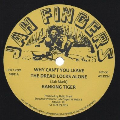 Ranking Tiger- Why Can`t You Leave The Dread Locks Alone / Version (Jah Fingers) UK 12""