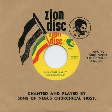 Sons Of Negus Churchical Host - Run Come Rally / All Ye Saints (Zion Disc / Dub Store Records) JPN 7""