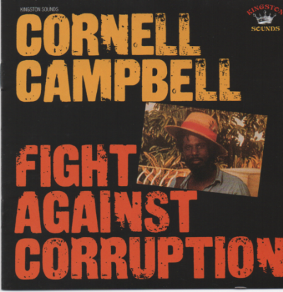 Cornel Campbell - Fight Against Corruption (Kingston Sounds) CD