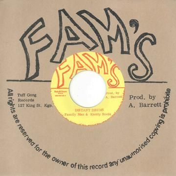 Family Man & Knotty Roots - Distant Drums / version (Fams / Dub Store) JPN 7""