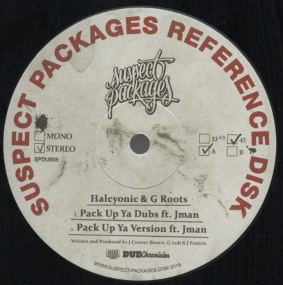 Halcyonic & G. Roots - Pack Up Ya Dubs / Version / Rough Cut / Version (Suspect Packages) 12""