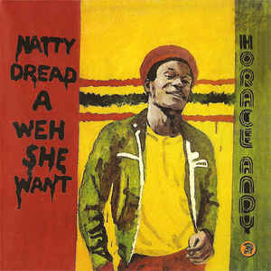 Horace Andy - Natty Dread  A Weh She Want (Kingston Sounds) LP
