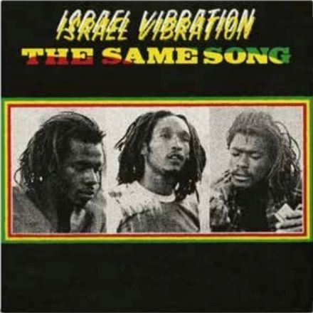 Israel Vibration - The Same Song (Parlophone) CD