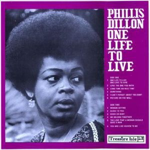Phylis Dillon <Phyllis> - One Life To Live (Treasure Isle) UK LP