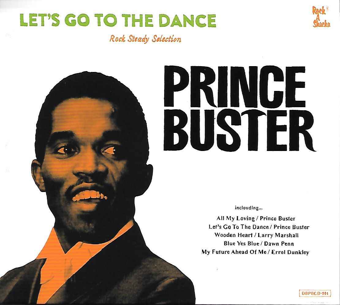 Prince Buster Let S Go To The Dance Rock A Shacka Cd