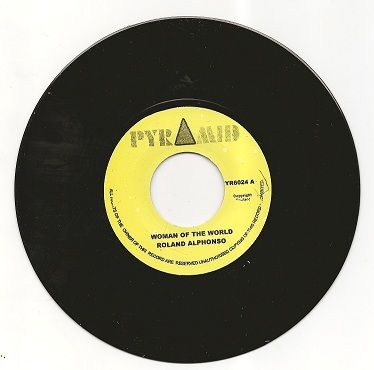 Roland Alphonso - Woman Of The World / The Cat (Pyramid) UK 7""