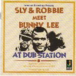 Sly & Robbie - Meet Bunny Lee At Dub Station (Jamaican Recordings) LP