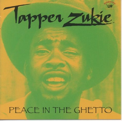 Tapper Zukie Peace In The Ghetto Kingston Sounds Lp