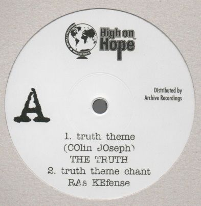The Truth - Truth Theme / Ras Kefense - Truth Theme Chant / Truth Theme Dub (High On Hope / Archive) UK 12""